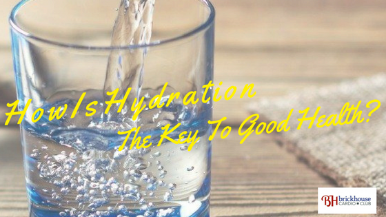 How Is Hydration The Key To Good Health?